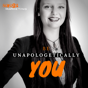 be unapolagetically you